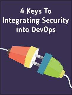 4 Keys To Integrating Security into DevOps